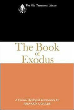 The Book of Exodus (The Old Testament Library | OTL)