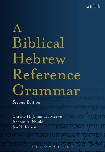 A Biblical Hebrew Reference Grammar, 2nd ed.