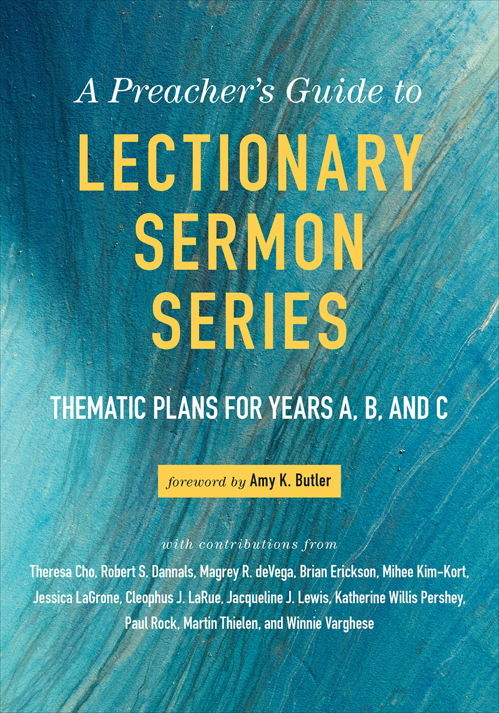 A Preacher's Guide to Lectionary Sermon Series