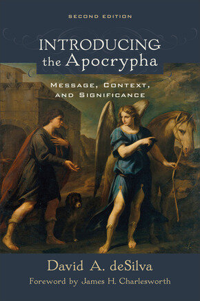 Introducing the Apocrypha: Message, Context, and Significance, 2nd ed.