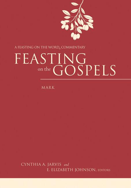 Mark (Feasting on the Gospels)