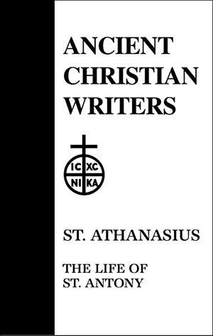 St. Athanasius: The Life of Saint Antony