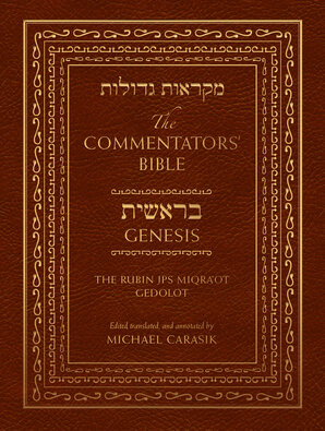 The Commentators' Bible - Genesis: The Rubin JPS Miqra'ot Gedolot