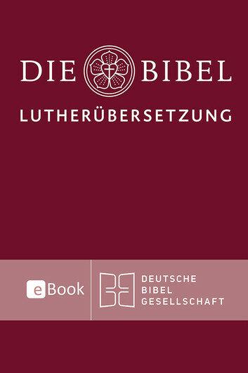 Die Bibel: Lutherübersetzung (2017)