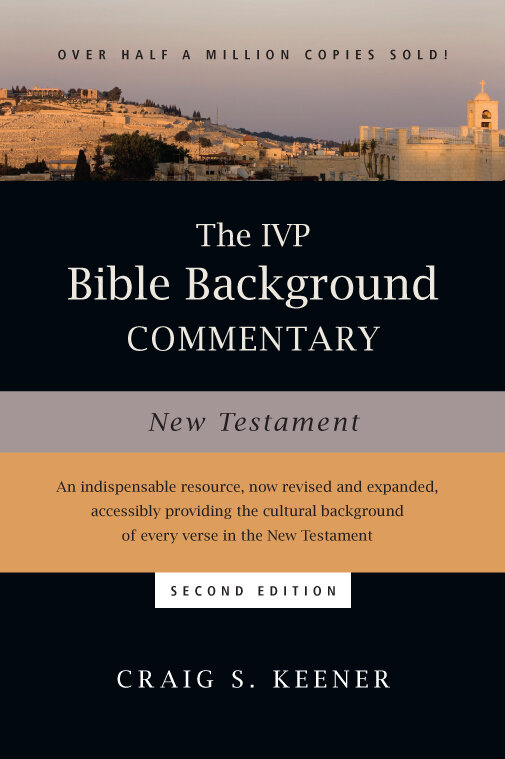 The IVP Bible Background Commentary: New Testament, 2nd ed.