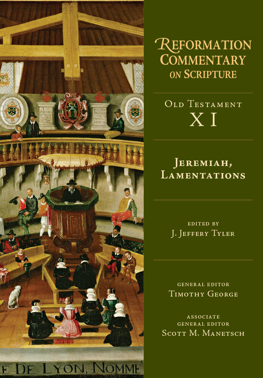 Jeremiah, Lamentations (Reformation Commentary on Scripture: OT, Volume XI | RCS)
