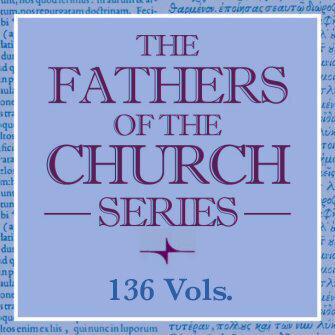 Fathers of the Church Series (136 vols.)