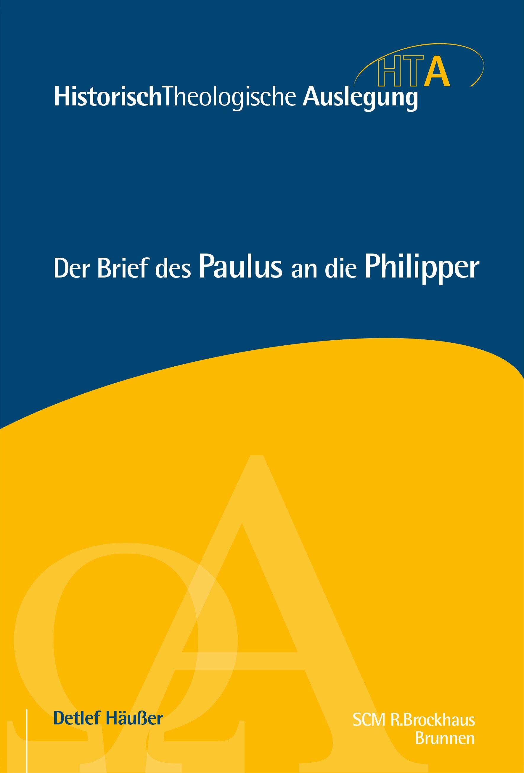 Der Brief des Paulus an die Philipper (Historisch-Theologische Auslegung | HTA)