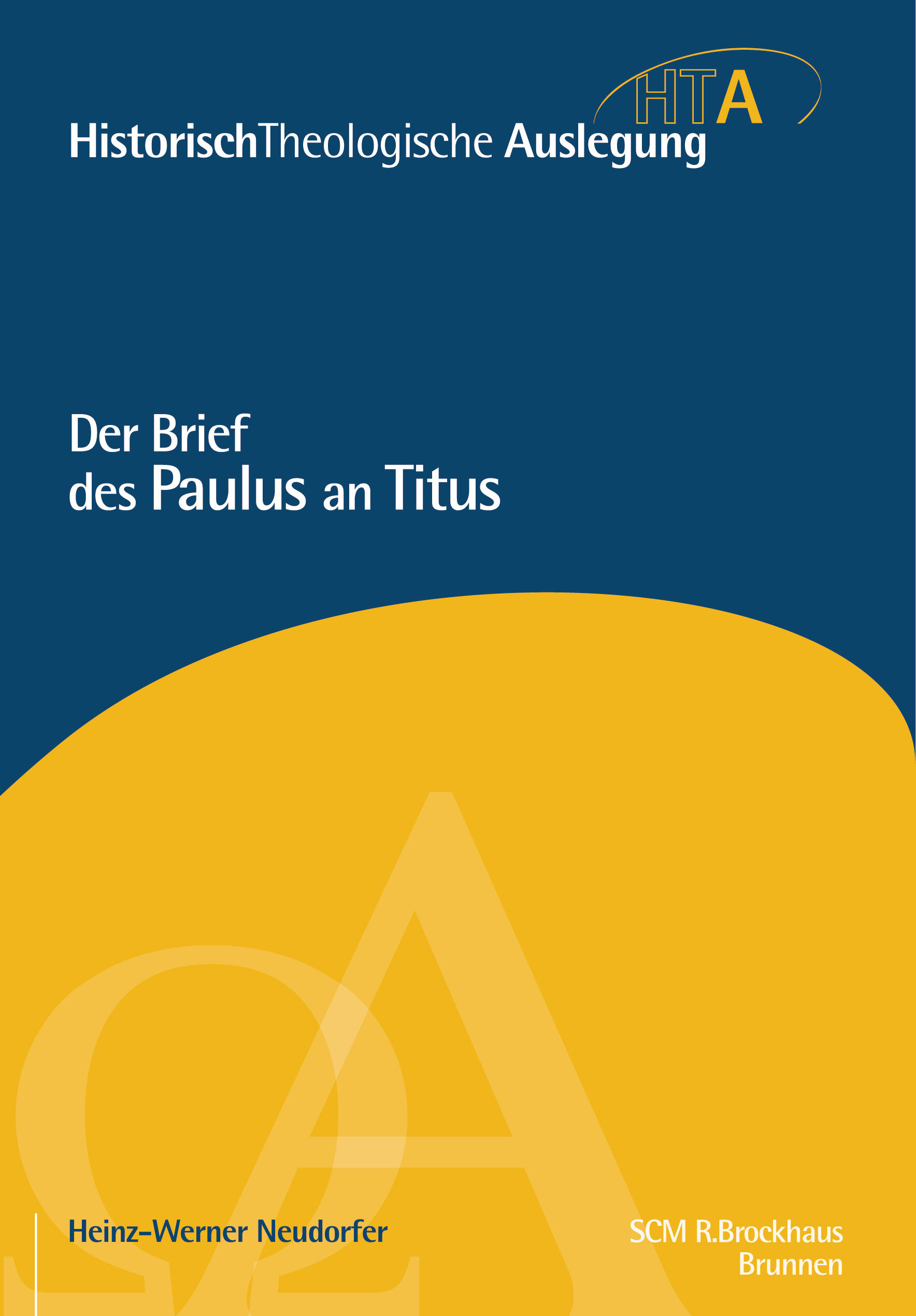 Der Brief des Apostels Paulus an Titus (Historisch-Theologische Auslegung | HTA)