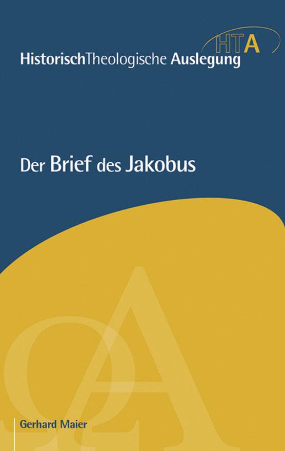 Der Brief des Jakobus (Historisch-Theologische Auslegung | HTA)