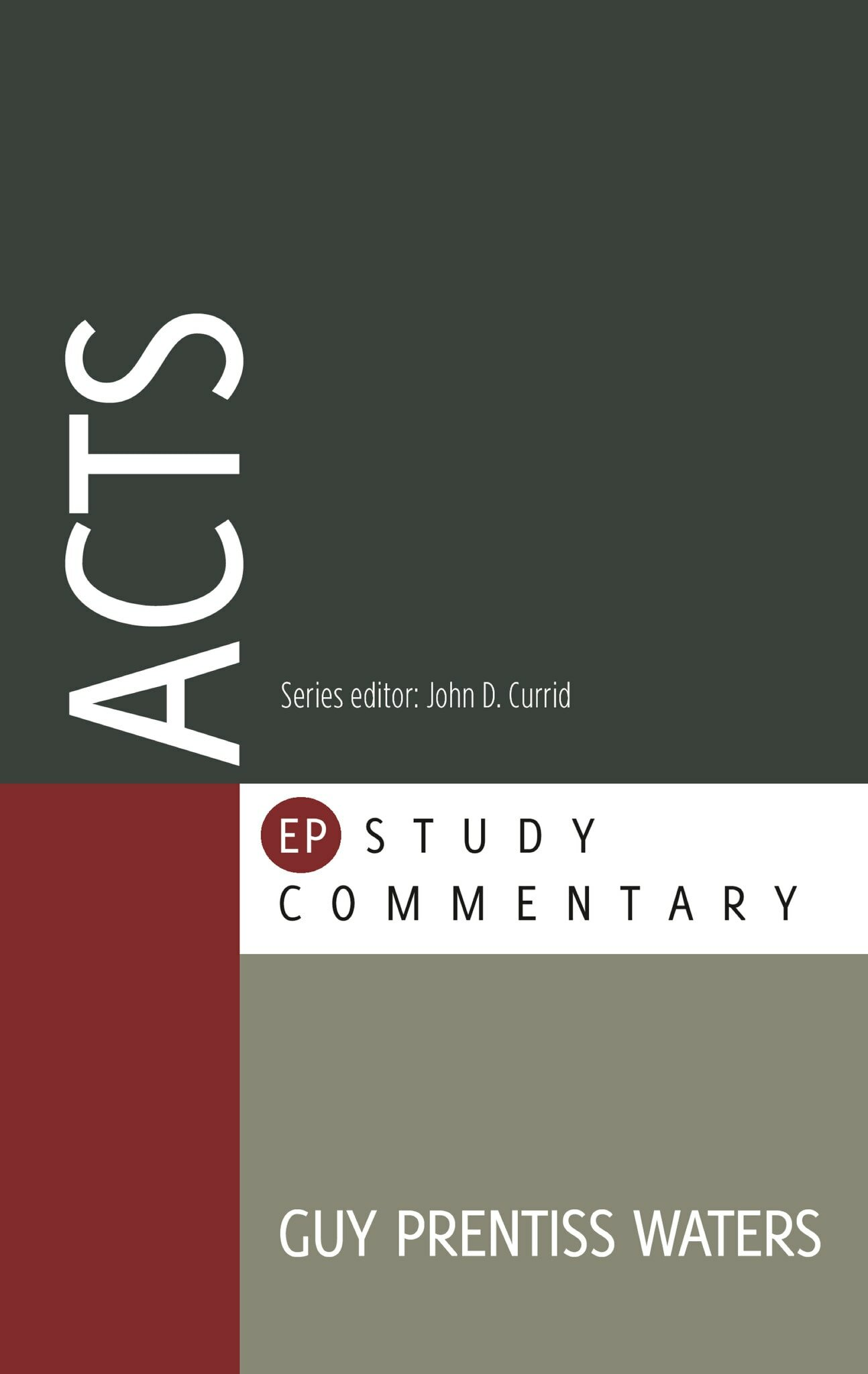 Acts (Evangelical Press Study Commentary | EPSC)