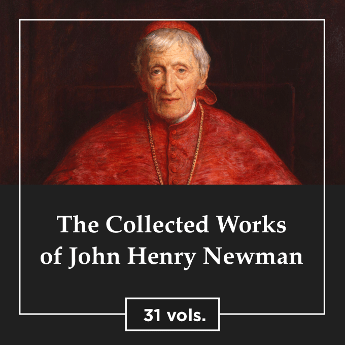 Collected Works of St. John Henry Newman (31 vols.)
