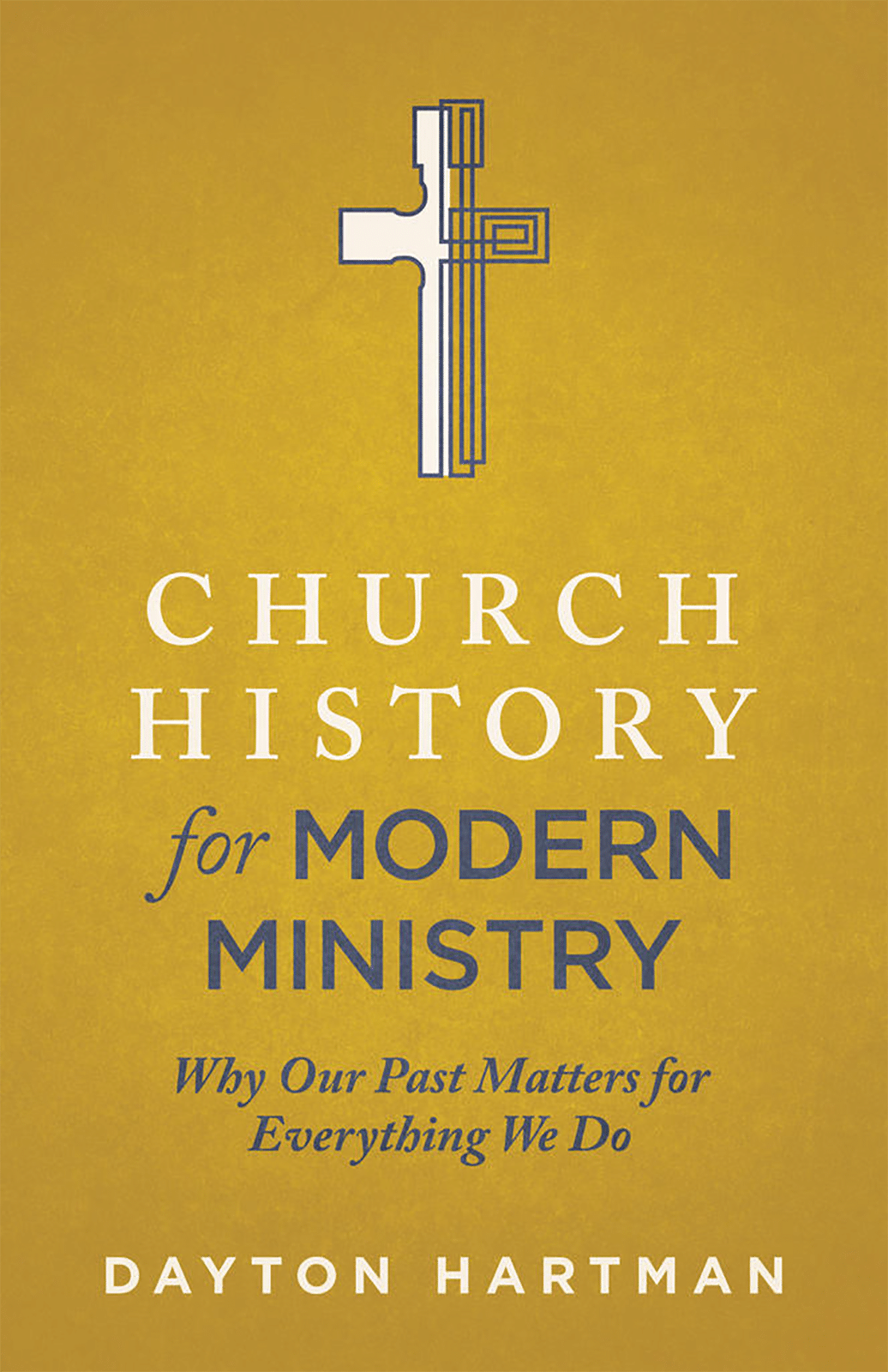 Church History for Modern Ministry