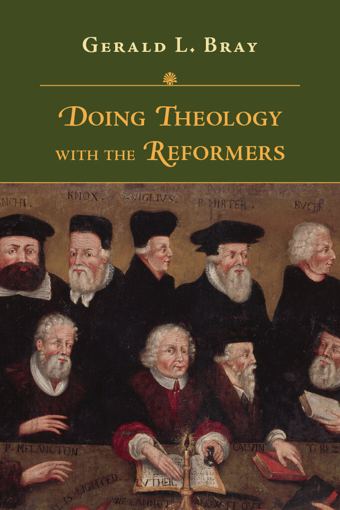 Doing Theology with the Reformers (RCS)