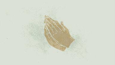 Hands of Glory. Prayer.