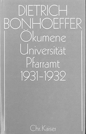 Ökumene, Universität, Pfarramt 1931–1932