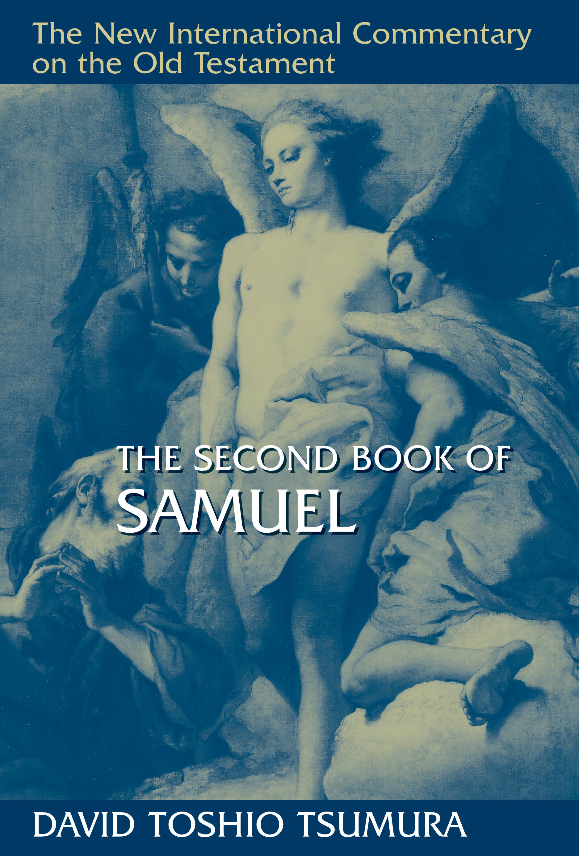 The Second Book of Samuel (The New International Commentary on the Old Testament | NICOT)