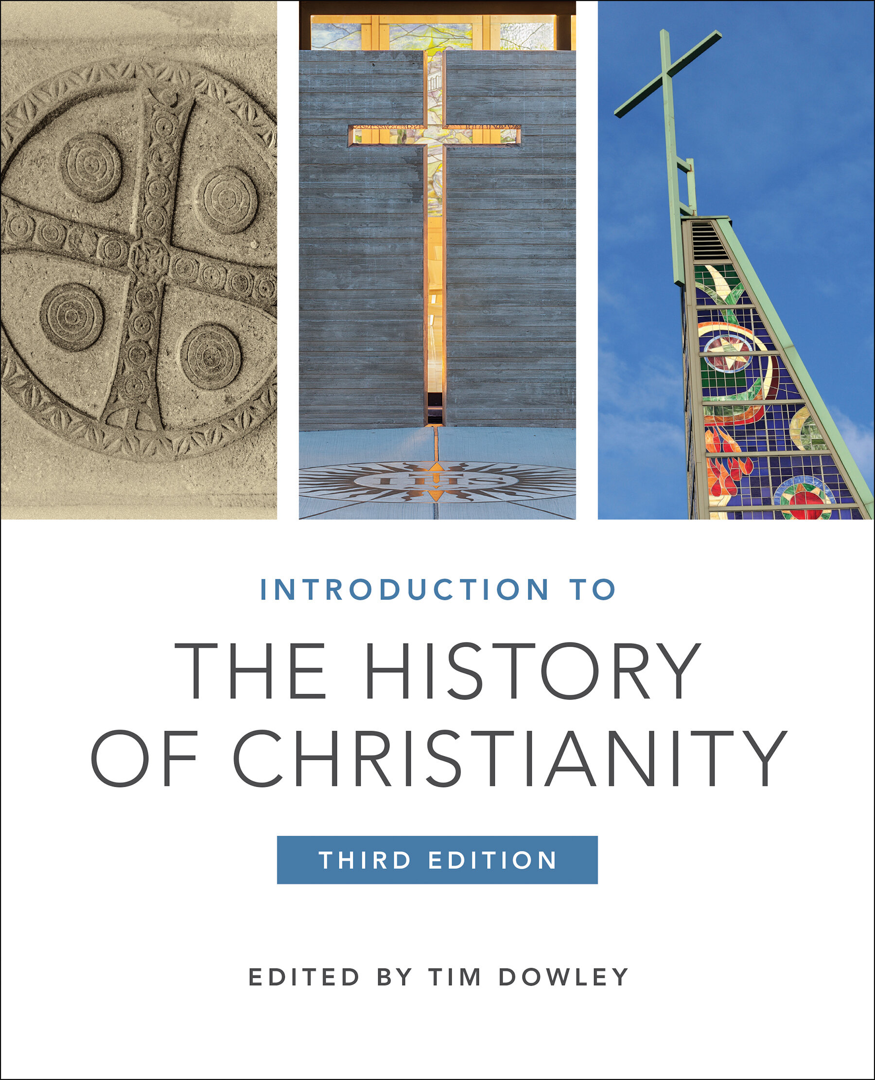 Introduction to the History of Christianity, 3rd ed.