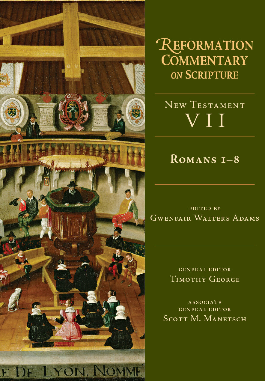 Romans 1-8 (Reformation Commentary on Scripture: NT, vol. VII | RCS)
