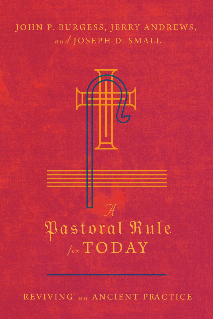 A Pastoral Rule for Today: Reviving an Ancient Practice