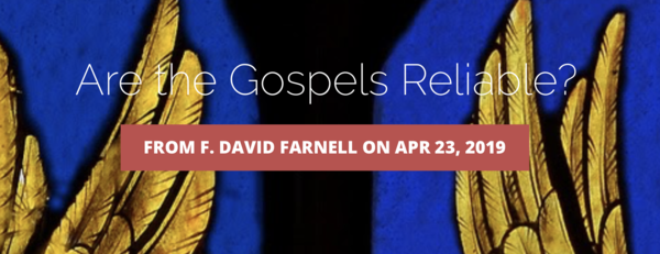 The Gospels Are Reliable