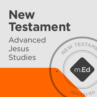 New Testament: Advanced Jesus Studies Certificate Program