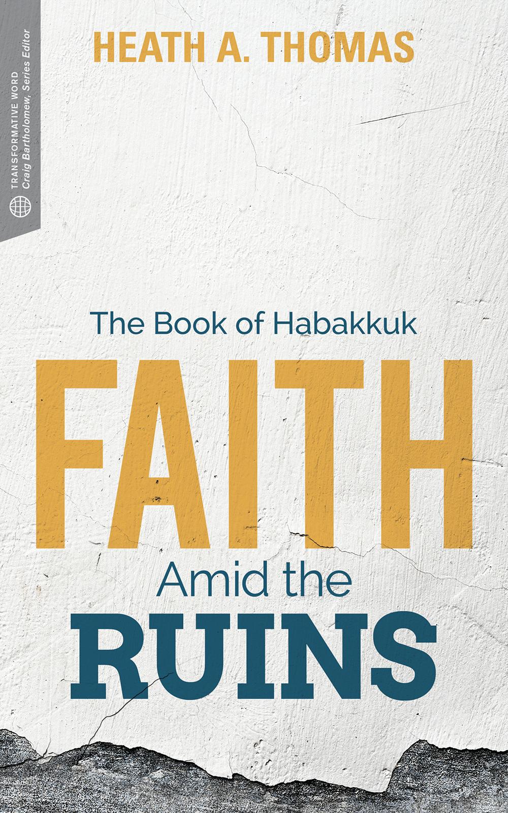 Faith Amid the Ruins