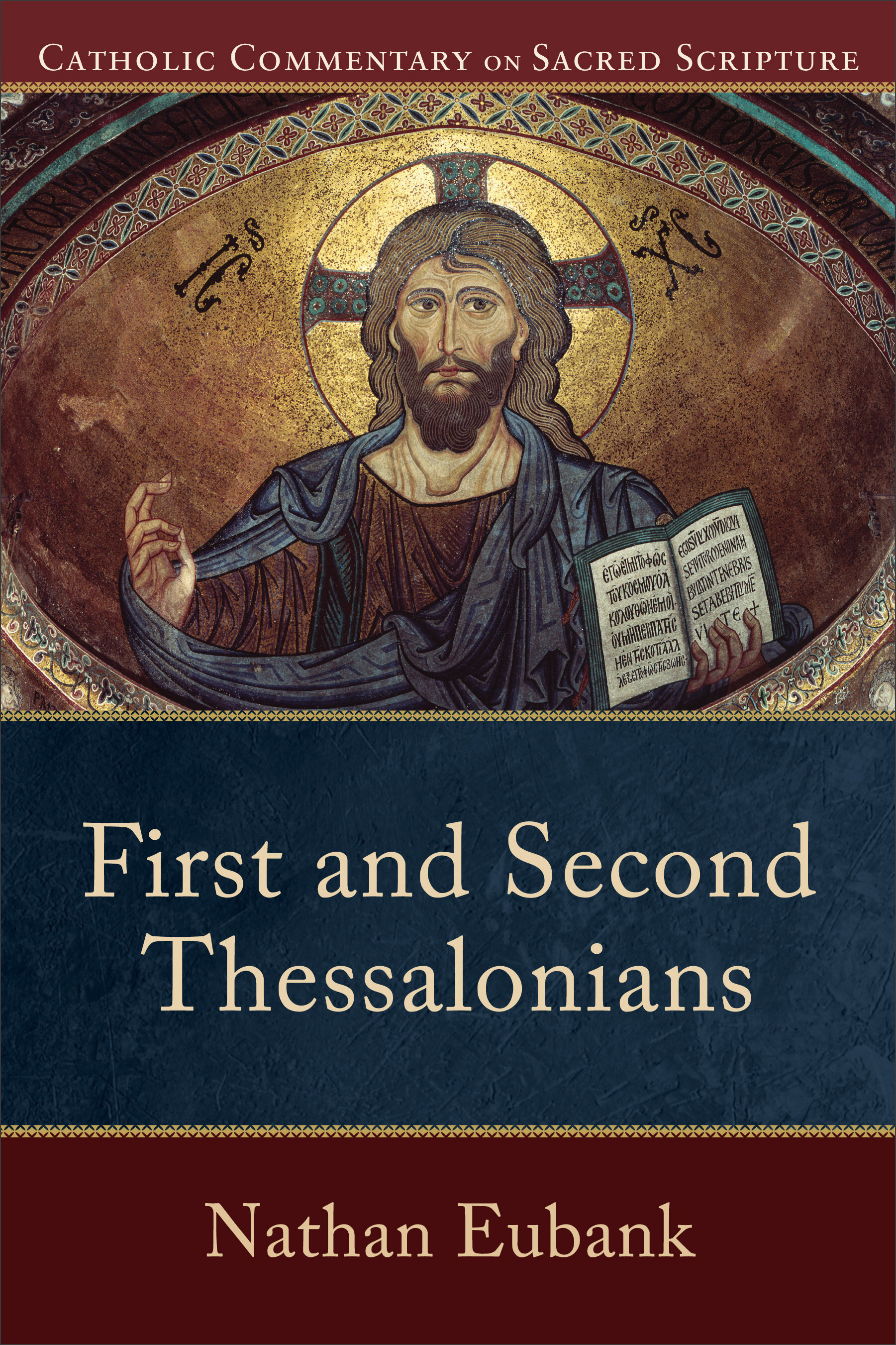 Catholic Commentary on Sacred Scripture: First and Second Thessalonians