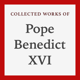 Collected Works of Pope Benedict XVI