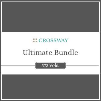 Crossway Ultimate Bundle 2.0 (572 vols.)