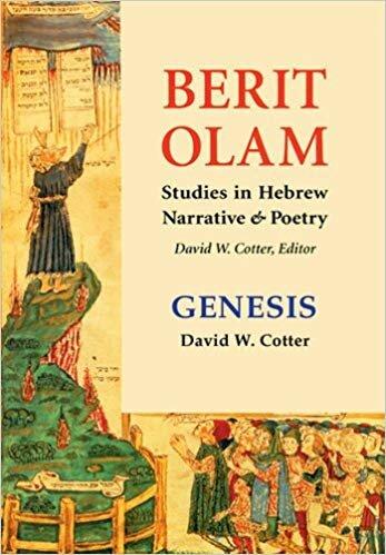 Berit Olam: Studies in Hebrew Narrative & Poetry: Genesis