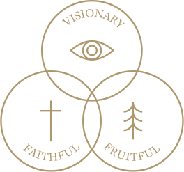 Visionary, Fruitful, Faithful