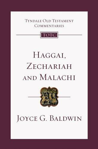 Haggai, Zechariah and Malachi: An Introduction and Commentary (TOTC)