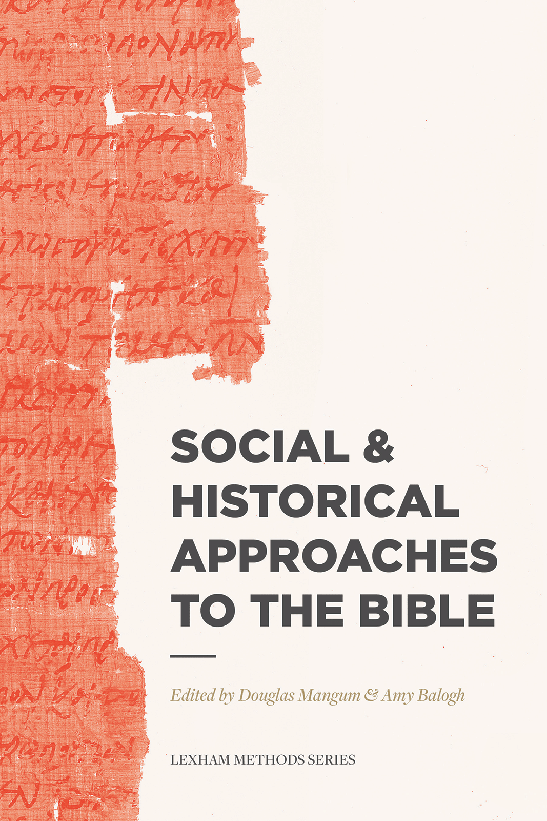 Social and Historical Approaches to the Bible