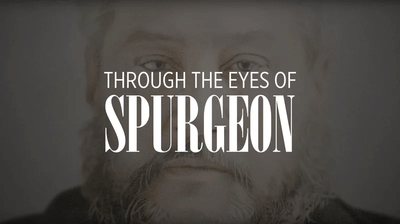 Through the Eyes of Spurgeon Thumbnail