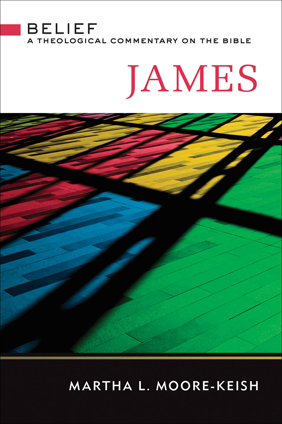 James (Belief: A Theological Commentary)
