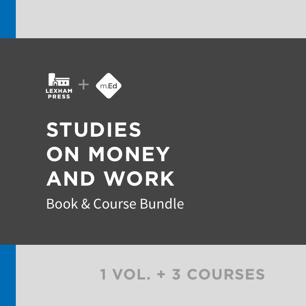 Studies on Money and Work: Book & Course Bundle (1 vol.; 3 courses)
