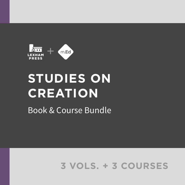 Studies on Creation: Book & Course Bundle (3 vols.; 3 courses)