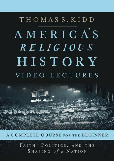America's Religious History Video Lectures