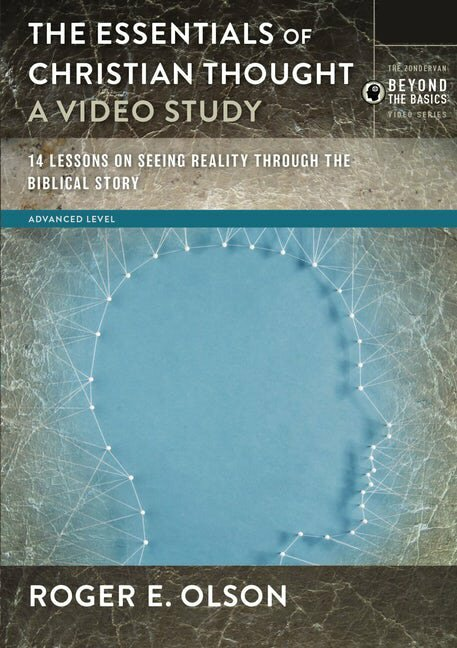 The Essentials of Christian Thought: A Video Study