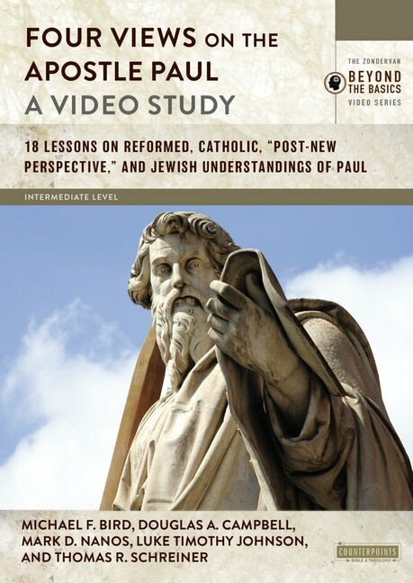 Four Views on the Apostle Paul: A Video Study
