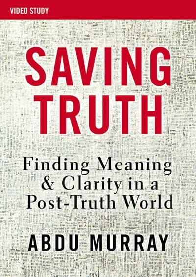 Saving Truth Video Study