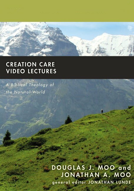 Creation Care Video Lectures (Biblical Theology for Life)