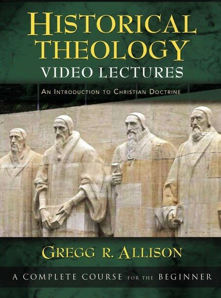 Historical Theology Video Lectures