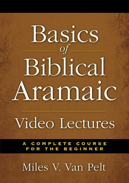 Basics of Biblical Aramaic Video Lectures