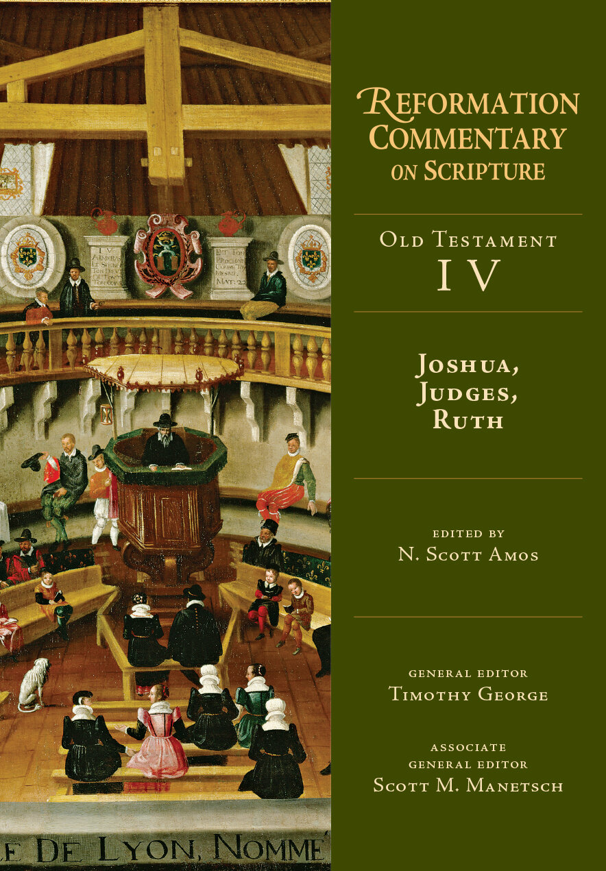 Joshua, Judges, Ruth (Reformation Commentary on Scripture, OT vol. IV | RCS)