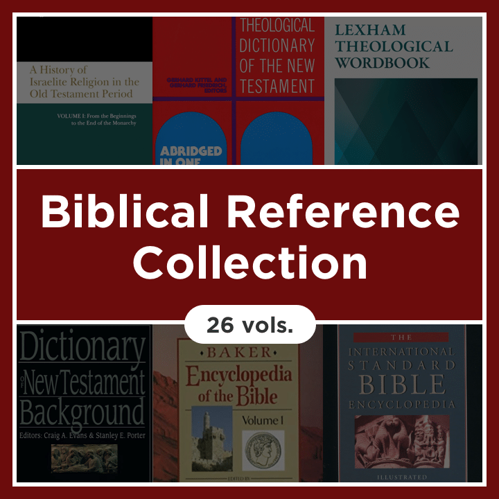Biblical Reference Collection (26 vols.)