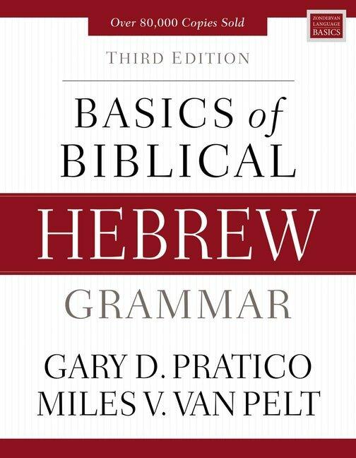 Basics of Biblical Hebrew Grammar, 3rd ed.