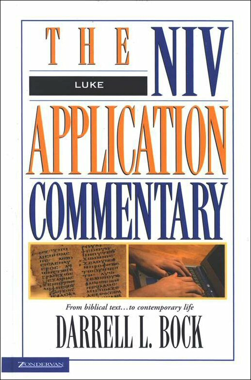 Luke (NIV Application Commentary | NIVAC)