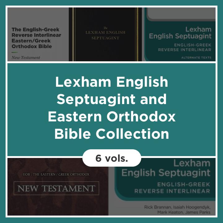 Lexham English Septuagint & Eastern Orthodox Bible Collection